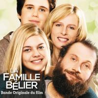 Famille Bélier (La) : bande originale du film d'Eric Lartigau | Galperine, Evgueni. Compositeur