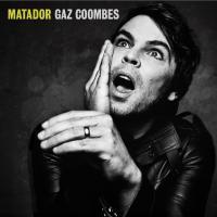 MATADOR | Coombes, Gaz (1976-....)