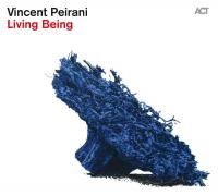 LIVING BEING | Peirani, Vincent - acrdn