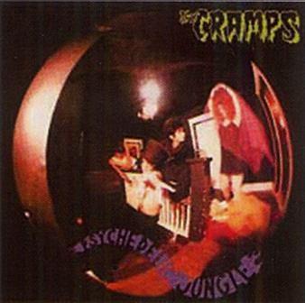 Psychedelic jungle / Cramps (The), ens. voc. & instr. | Cramps (The). Interprète