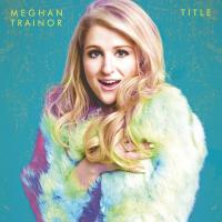 Title / Meghan Trainor | Trainor, Meghan (1993-....). Chanteur