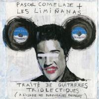 Traité de guitarres triolectiques : à l'usage des portugaises ensablées / Pascal Comelade, comp. et claviers | Comelade, Pascal. Interprète