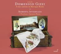 "Airs pour Domenico Gizzi, un castrat ""star"" dans la Rome baroque : / récital Roberta Invernizzi"