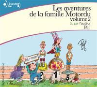 Les Aventures de la famille Motordu 2 [enr. sonore]