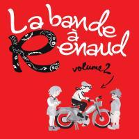 Bande à Renaud (La) : volume 2