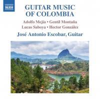 GUITAR MUSIC OF COLOMBIA | Escobar, José Antonio