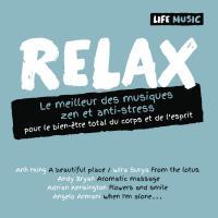 Relax : le meilleur des musiques zen et anti-stress pour le bien-être total du corps et de l'esprit