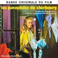 Parapluies de Cherbourg (Les) : bande originale du film de Jacques Demy   Legrand, Michel (1932-2019). Compositeur