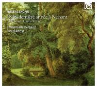 1846, dernière année à Nohant / Frédéric Chopin | Chopin, Frédéric (1810-1849)