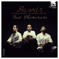 Dawâr : la langue invisible | Trio Chemirani