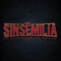 Autre monde est possible (Un) | Sinsemilia
