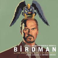 Birdman : ou (la surprenante vertu de l'ignorance) : bande originale du film d'Alejandro Gonzalez Inarritu / Antonio Sanchez |