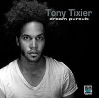 DREAM PURSUIT / Tony Tixier, p | Tixier, Tony