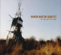Vies que l'on mène (Les) | Hamon Martin Quintet. Musicien