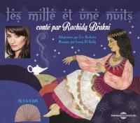 Les Mille et une nuits Rachida Brakni, narr. Eric Herbette, adapt. musique par Fawzy Al-Aiedy