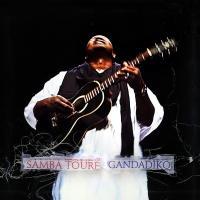 Gandadiko / Samba Touré, chant, guit. | Touré, Samba. Interprète