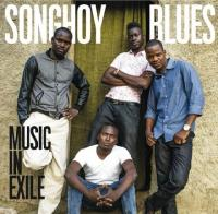 Music in exile / Songhoy Blues, ens. voc. & instr. | Songhoy Blues. Musicien. Ens. voc. & instr.