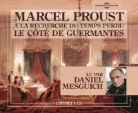 A la recherche du temps perdu : le côté de Guermantes / Marcel Proust    Proust, Marcel (1871-1922). Auteur