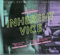 INHERENT VICE : bande originale du film de Paul Thomas Anderson | Greenwood, Jonny