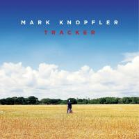 Tracker | Knopfler, Mark (1949-....)