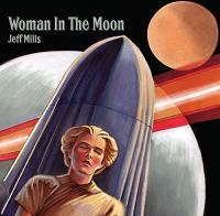 Woman in the moon Jeff Mills, disc-jockey