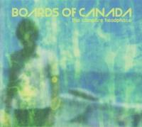 The campfire headphase | Boards of Canada