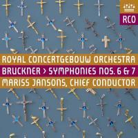 Symphonies n° 6 & 7 Anton Bruckner, comp. Royal Concertgebouw Orchestra Mariss Jansons, dir.