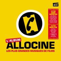 L' album Allociné les plus grandes musiques de films John Williams, John Barry, Lalo Schifrin...[etc], comp.