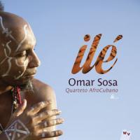 Ilé / Omar Sosa | Sosa, Omar (1965-) - Pianiste et compositeur cubain