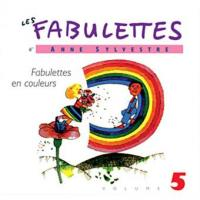 Les fabulettes  v.5 , Fabulettes en couleurs