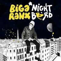 Night bird Biga Ranx, comp., chant