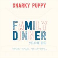 Family dinner : volume one / Snarky Puppy, ens. voc. & instr.   Snarky Puppy. Interprète
