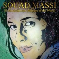 Mutakallimûn (El) : masters of the world | Massi, Souad (1972-....). Compositeur