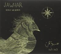 Qibla wa qobla Jawhar, comp., chant