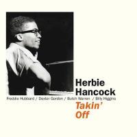 Takin' off | Hancock, Herbie (1940-....). Piano. Compositeur