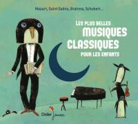 Plus belles musiques classiques pour les enfants (Les) | Mozart, Wolfgang Amadeus (1756-1791). Compositeur