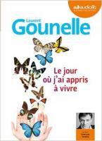 Le jour où j'ai appris à vivre | Gounelle, Laurent (1966-....)