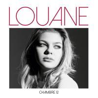 Chambre 12 | Louane (1996-....) - pseud.