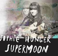 Supermoon | Hunger, Sophie (1983-....)