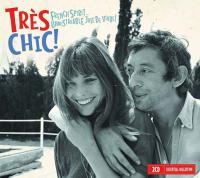 Très chic ! : French spirit... Unmistakable joie de vivre !   Gainsbourg, Serge (1928-1991). Chanteur