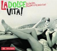 Dolce vita ! (La) : italian cool... From Rome to the Amalfi Coast | Rota, Nino (1911-1979). Compositeur