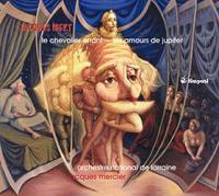 Le chevalier errant Les amours de Jupiter Jacques Ibert, comp. Orchestre National de Lorraine Jacques Mercier, direction