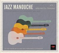Jazz manouche, vol. 1 : la sélection des meilleurs titres du jazz manouche | Romane (1959-....). Compilateur