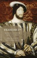 FRANCOIS 1er, MUSIQUE D'UN REGNE : Messe pour le camp du Drap d'Or - La chambre du roy | Doulce Mémoire