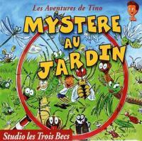 Aventures de Tino (Les), vol. 2 : Mystère au jardin