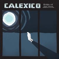 Edge of the sun   Calexico