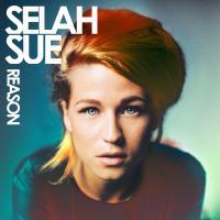 Reason / Selah Sue | Selah Sue (1989-....). Chanteur