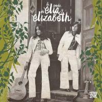 La Onda de Elia y Elizabeth / Elia y Elizabeth, ens. voc. & instr. | Elia y Elizabeth. Interprète