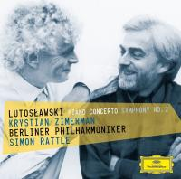 Piano concerto Symphony n°2 Witold Lutoslawski, comp. Krystian Zimerman, piano Berliner Philharmoniker, orchestre Simon Rattle, direction