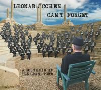 Can't forget : a souvenir of the grand tour | Cohen, Leonard (1934-2016)